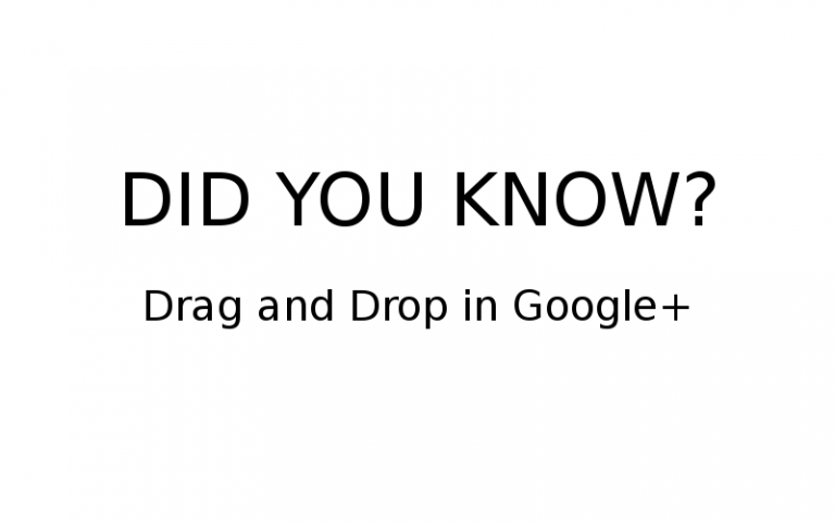 Drag and Drop in Google+